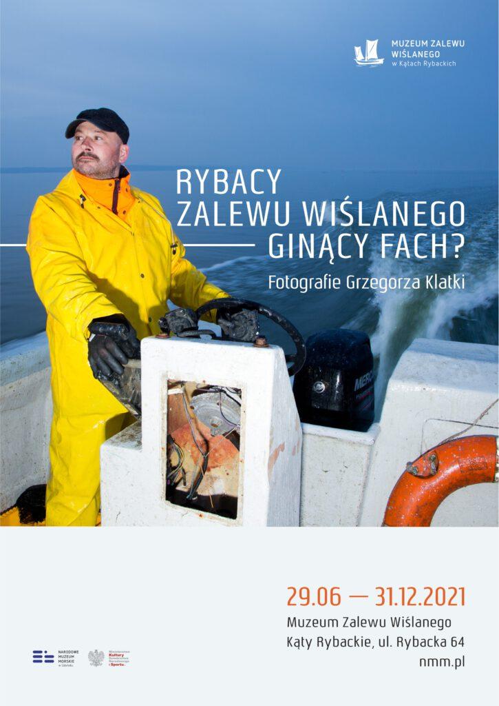 Rybacy Zalewu Wiślanego – ginący fach? Fotografie Grzegorza Klatki