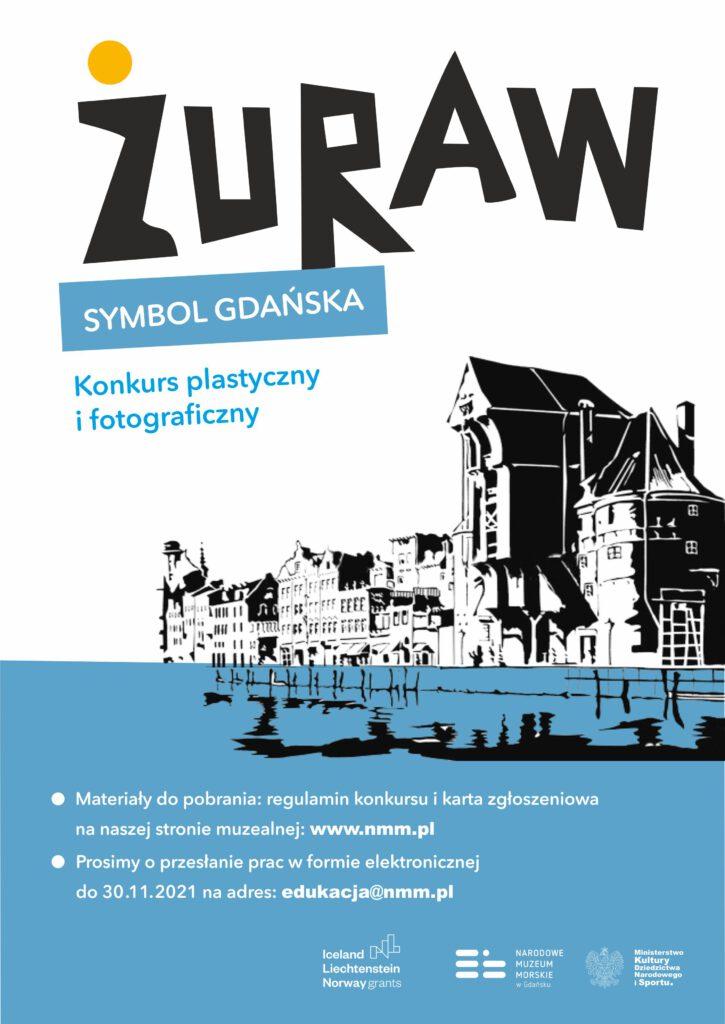 """Żuraw – symbol Gdańska""""- Konkurs artystyczny on-line - plakat"""