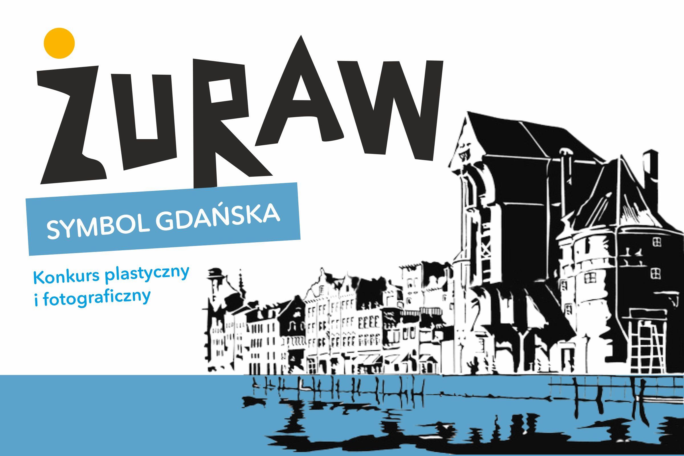"""""""Żuraw – symbol Gdańska"""" – Konkurs artystyczny on-line"""